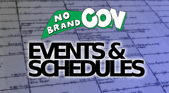 The No Brand Con 2019 Schedule Is Here!