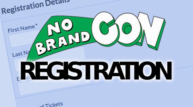 Time is Running Out – Don't Forget to Preregister for No Brand Con 2018!