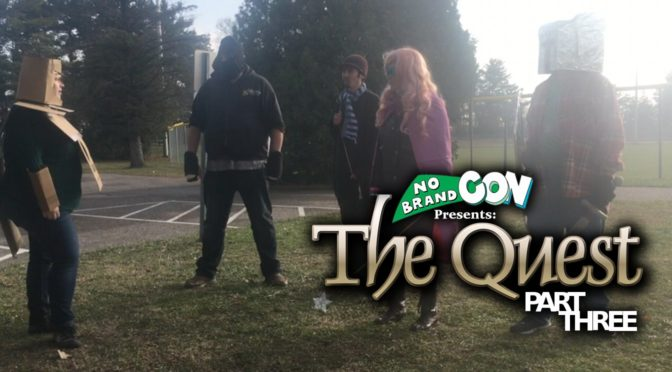 "No Brand Con Presents ""The Quest"" Part Three"